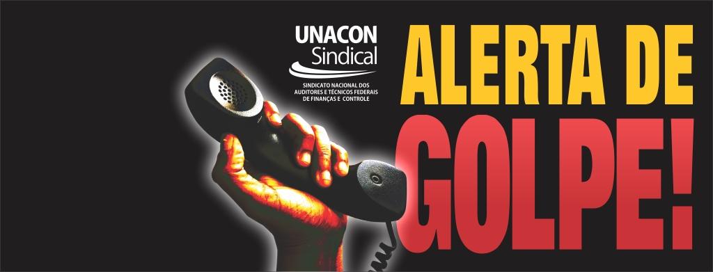 Atenção: estelionatários ligam para filiados do Unacon Sindical pedindo depósitos