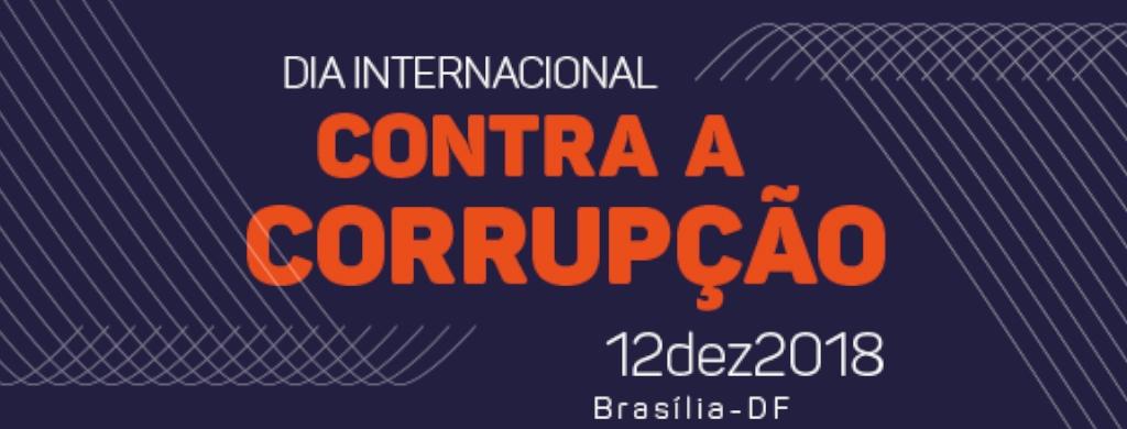 CGU promove atividades no Dia Internacional Contra a Corrupção