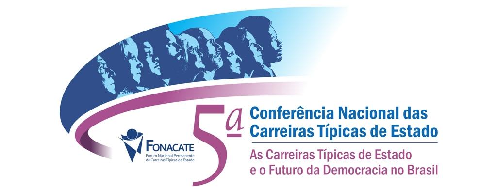 5ª Conferência Nacional das Carreiras Típicas de Estado