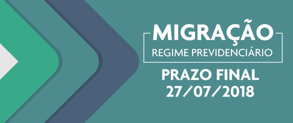 Prazo para migração termina no dia 27; opção deve ser registrada até 26