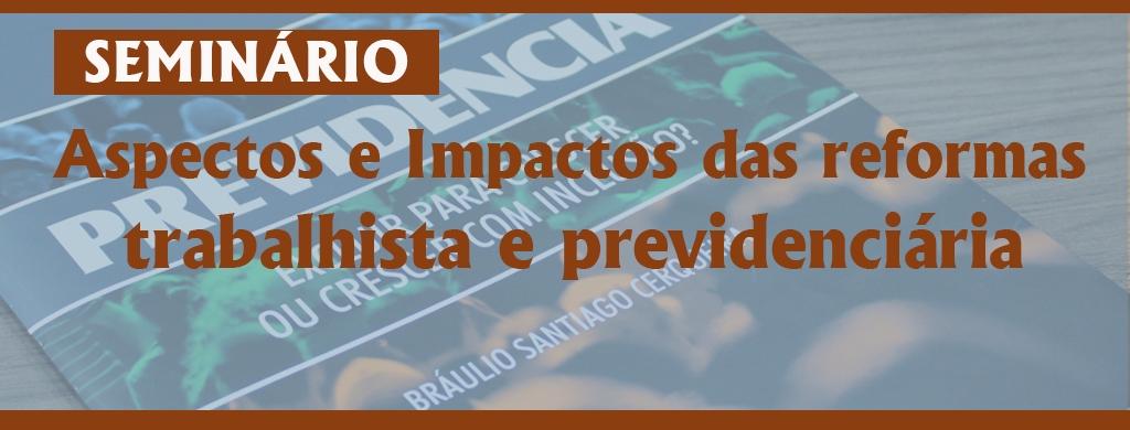 AFFC Bráulio Cerqueira fala sobre os impactos da reforma da Previdência na próxima segunda, 10