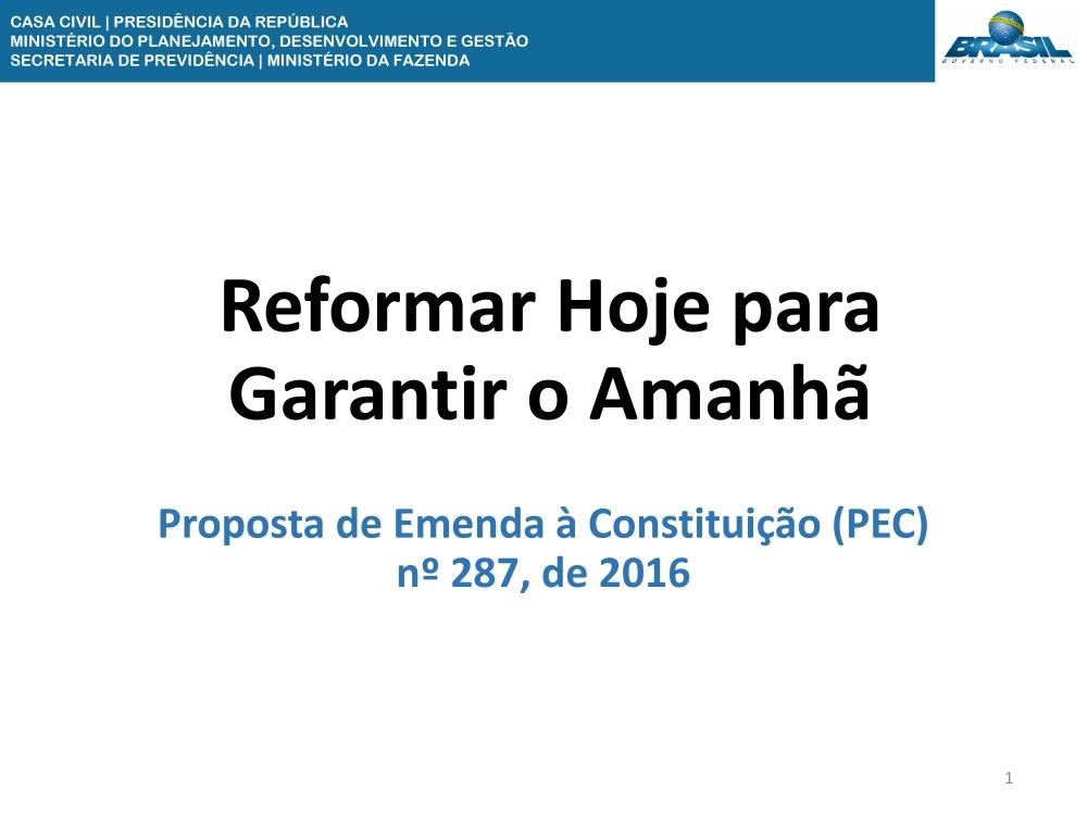 ReformarHojepara Garantiro Amanhã - Presidência da República