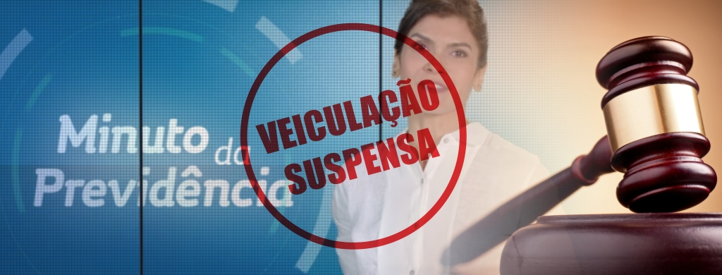 Mantida a liminar que suspende a propaganda do governo