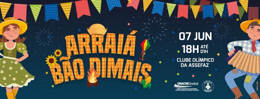 Arraiá Bão Dimais será no dia 7 de junho; confirme sua presença!